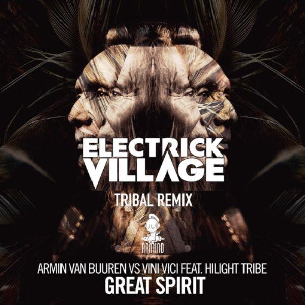 دانلود آهنگ (آرمین ون بورن) Armin van Buuren & Vini Vici & Hilight Tribe با نام (روحیه عالی) Great Spirit