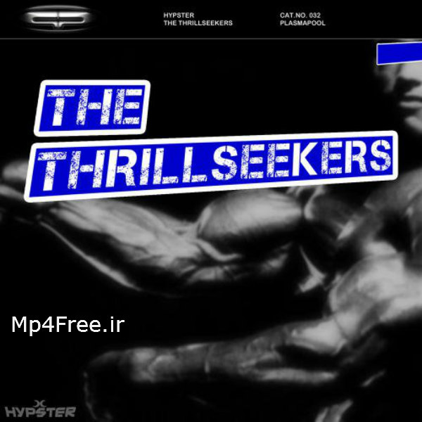 دانلود آهنگ (هیپستر) Hypster با نام (جستجوگران هیجان) The Thrillseekers (Part 1)