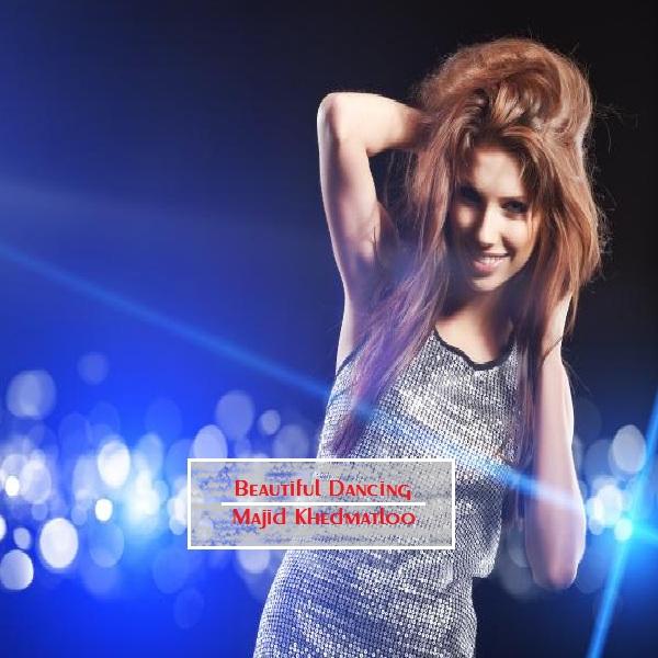 دانلود آهنگ بی کلام (مجید خدمتلو) Majid Khedmatloo با نام (رقص زیبا) Beautiful Dancing