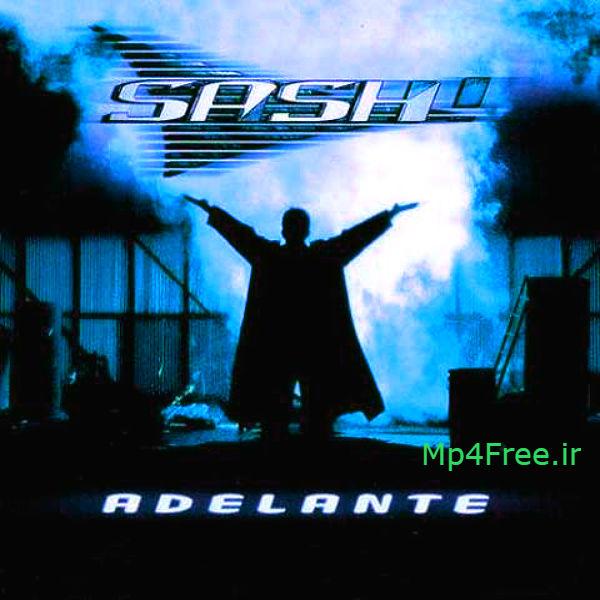 دانلود آهنگ (سش) Sash با نام (آدلانته (به جلو بروید) Adelante (به همراه ریمیکس Remix)