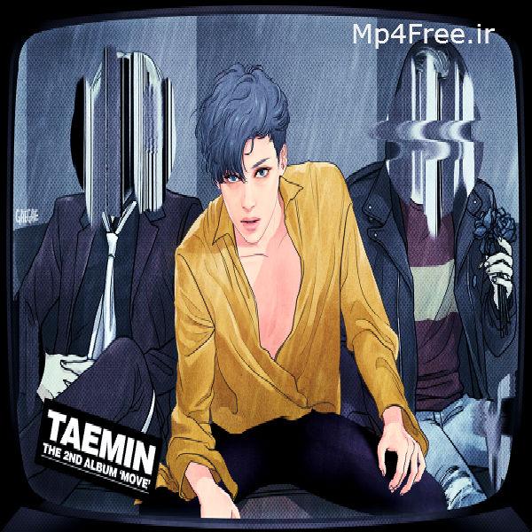 دانلود موزیک ویدیو کره ای (لی ته-مین) TAEMIN با نام (حرکت) MOVE