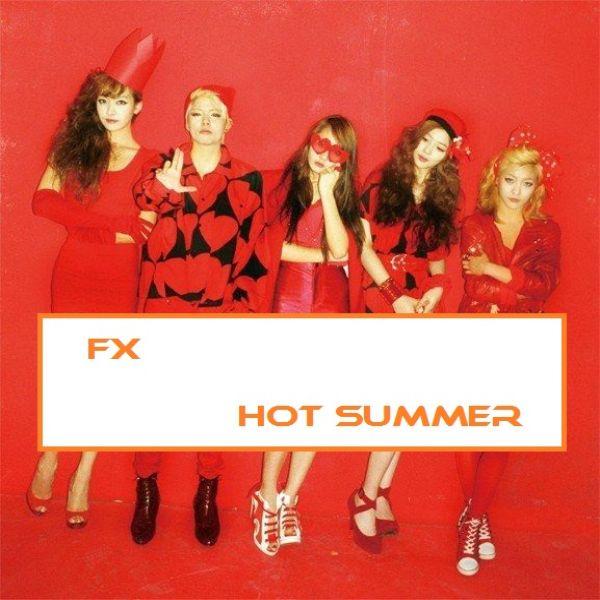 دانلود آهنگ کره ای گروه دختر (اف ایکس) fx با نام (تابستان داغ) Hot Summer