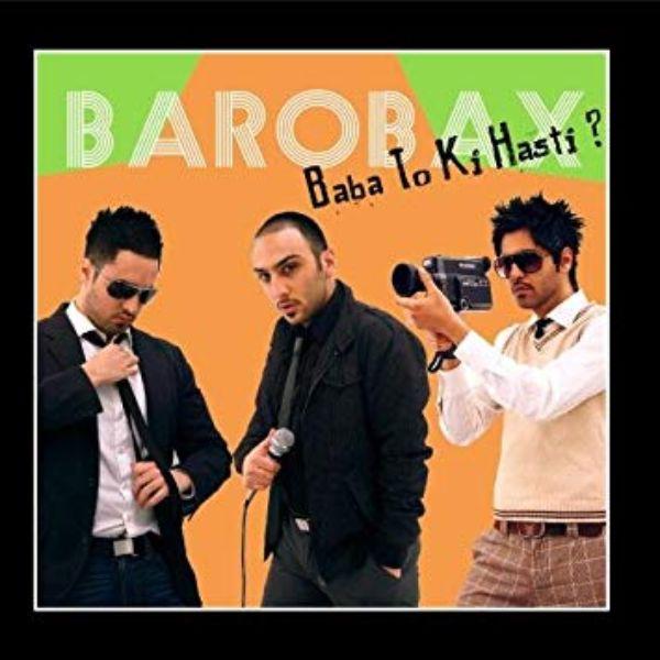 دانلود موزیک ویدیو ایرانی (بروبکس) Barobax با نام (بابا تو کی هستی) Baba To Ki Hasti