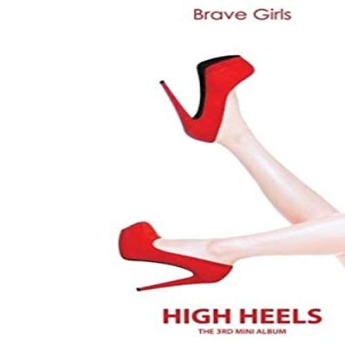 دانلود موزیک ویدیو Brave Girlsبا نامHigh Heels