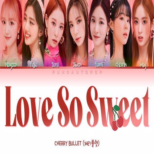دانلود موزیک ویدیو کره ای گروه (چری بولت) Cherry Bullet با نام (عشق خیلی شیرین) Love So Sweet
