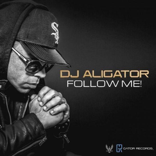 دانلود آهنگ  2020 شاد (دیجی علیگیتور) DJ Aligator با نام (بیا دنبالم) Follow Me
