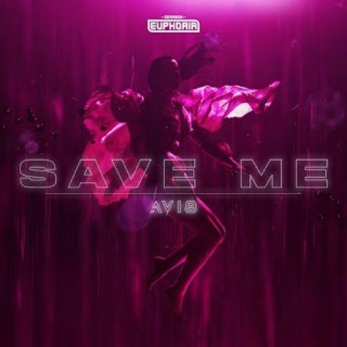 دانلود آهنگ (آوی8) Avi8 با نام (نجاتم بده) Save Me