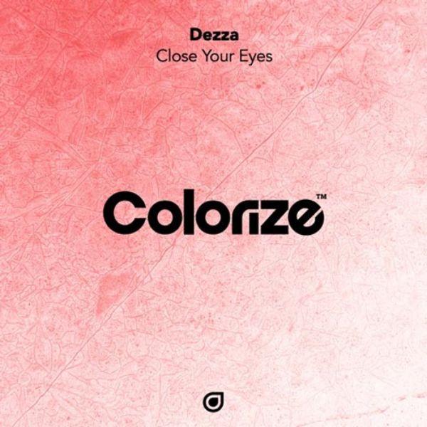 دانلود آهنگ 2020 (دززا) Dezza با نام (چشمان خود را ببندید) Close Your Eyes