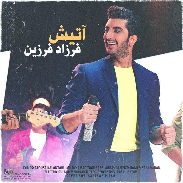 دانلود موزیک ویدیو ایرانی (فرزاد فرزین) Farzad Farzin با نام (آتیش) Atish
