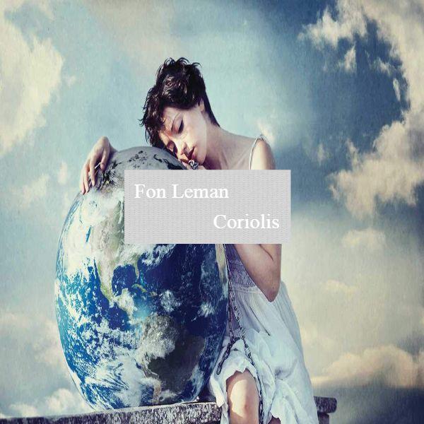 دانلود آهنگ بی کلام 2018 (فون لمن) Fon Leman با نام (کوریولیس) Coriolis