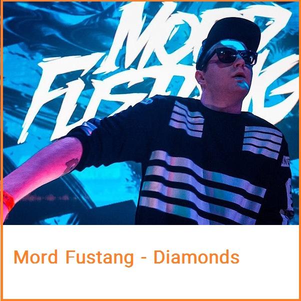 دانلود آهنگ بی کلام Mord Fustang با نام (الماس) Diamonds