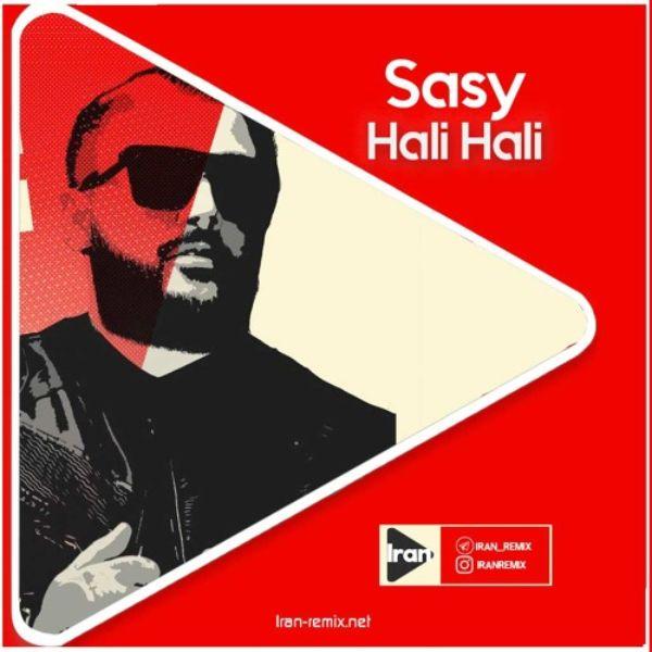 دانلود موزیک ویدیو Sasy بنام Hali Hali